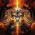 Motorhead, Inferno