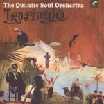 The Quantic Soul Orchestra, Tropidelico