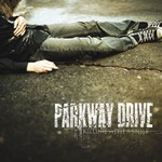 Parkway Drive, Killing With a Smile
