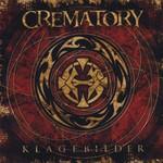 Crematory, Klagebilder