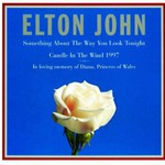 Elton John, Something About the Way You Look Tonight / Candle in the Wind 1997