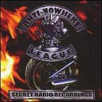 Anti-Nowhere League, Secret Radio Recordings