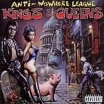 Anti-Nowhere League, Kings & Queens