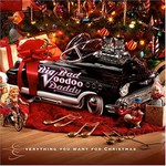 Big Bad Voodoo Daddy, Everything You Want For Christmas