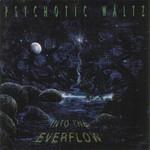 Psychotic Waltz, Into the Everflow mp3