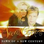 Secret Garden, Dawn of a New Century