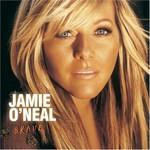Jamie O'Neal, Brave