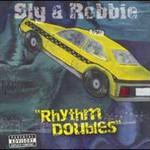 Sly & Robbie, Rhythm Doubles