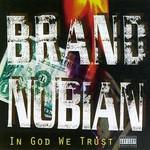 Brand Nubian, In God We Trust