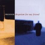Zbigniew Preisner, Requiem for My Friend