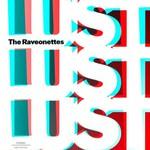 The Raveonettes, Lust Lust Lust