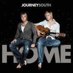 Journey South, Home