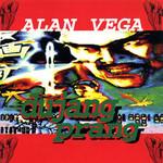 Alan Vega, Dujang Prang