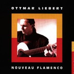 Ottmar Liebert, Nouveau Flamenco mp3