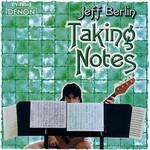 Jeff Berlin, Taking Notes