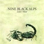 Nine Black Alps, Love/Hate