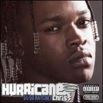 Hurricane Chris, 51/50 Ratchet