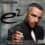 Eros Ramazzotti, E2 mp3