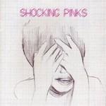 Shocking Pinks, Shocking Pinks