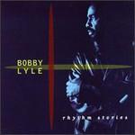 Bobby Lyle, Rhythm Stories