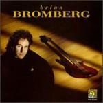 Brian Bromberg, Brian Bromberg