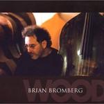 Brian Bromberg, Wood