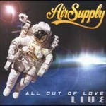 Air Supply, All Out Of Love: Live