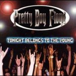 Pretty Boy Floyd, Tonight Belongs To The Young