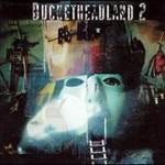 Buckethead, Bucketheadland 2