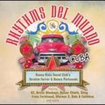 Buena Vista Social Club, Rhythms del Mundo: Cuba