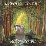 Ash Ra Tempel, Le Berceau De Cristal