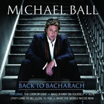 Michael Ball, Back to Bacharach
