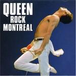 Queen, Rock Montreal