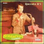 Montefiori Cocktail, Raccolta No. 1