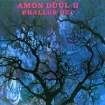Amon Duul II, Phallus Dei