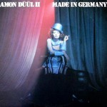Amon Duul II, Made in Germany