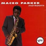 Maceo Parker, Mo' Roots