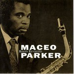 Maceo Parker, Roots Revisited