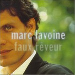 Marc Lavoine, Faux Reveur