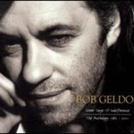 Bob Geldof, Great Songs of Indifference: The Anthology 1986-2001