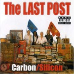 Carbon/Silicon, The Last Post