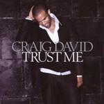 Craig David, Trust Me