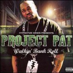 Project Pat, Walkin' Bank Roll