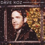 Dave Koz, Memories of a Winter's Night