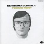 Bertrand Burgalat, Portrait-robot