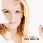 Trisha Yearwood, Inside Out
