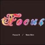 Focus, Focus 9: New Skin mp3