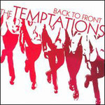 The Temptations, Back to Front