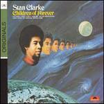 Stanley Clarke, Children of Forever