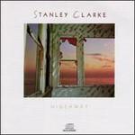 Stanley Clarke, Hideaway